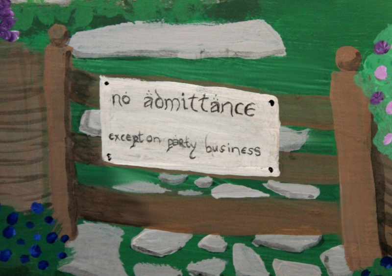No admittance except on party business!